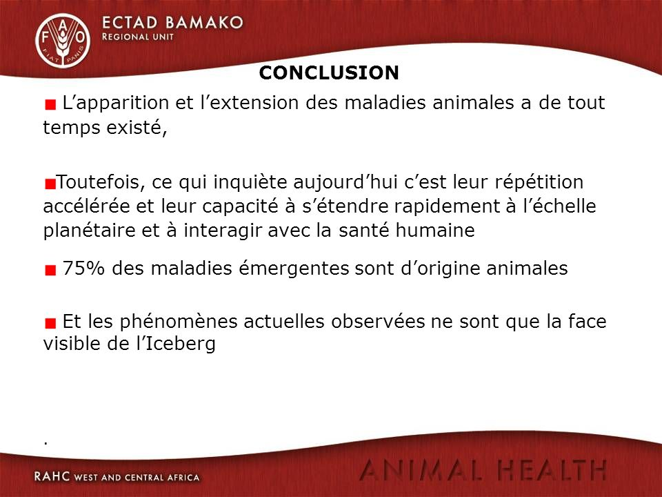 75% des maladies émergentes sont d'origine animales