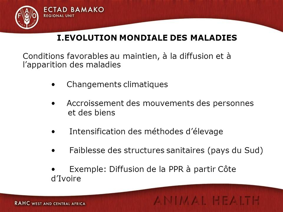 I.EVOLUTION MONDIALE DES MALADIES