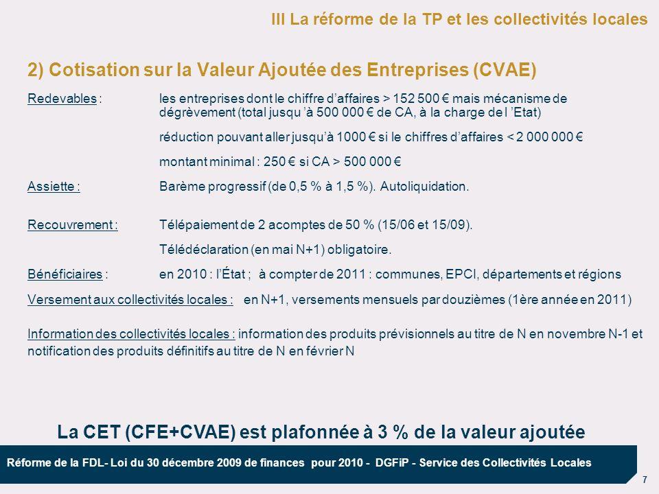 La CET (CFE+CVAE) est plafonnée à 3 % de la valeur ajoutée