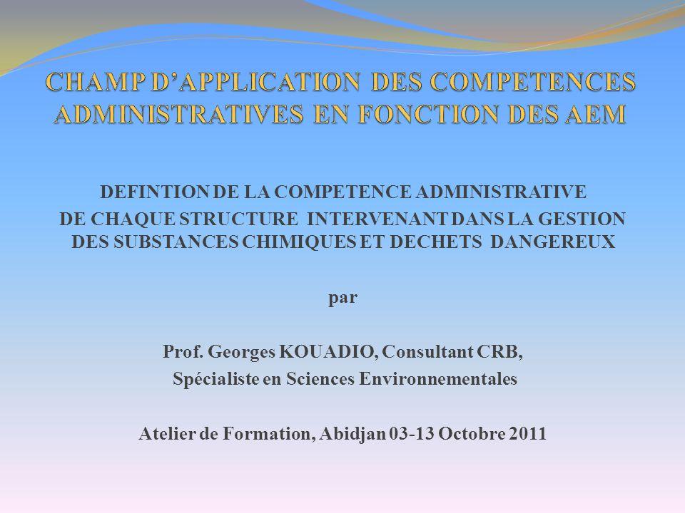 CHAMP D'APPLICATION DES COMPETENCES ADMINISTRATIVES EN FONCTION DES AEM