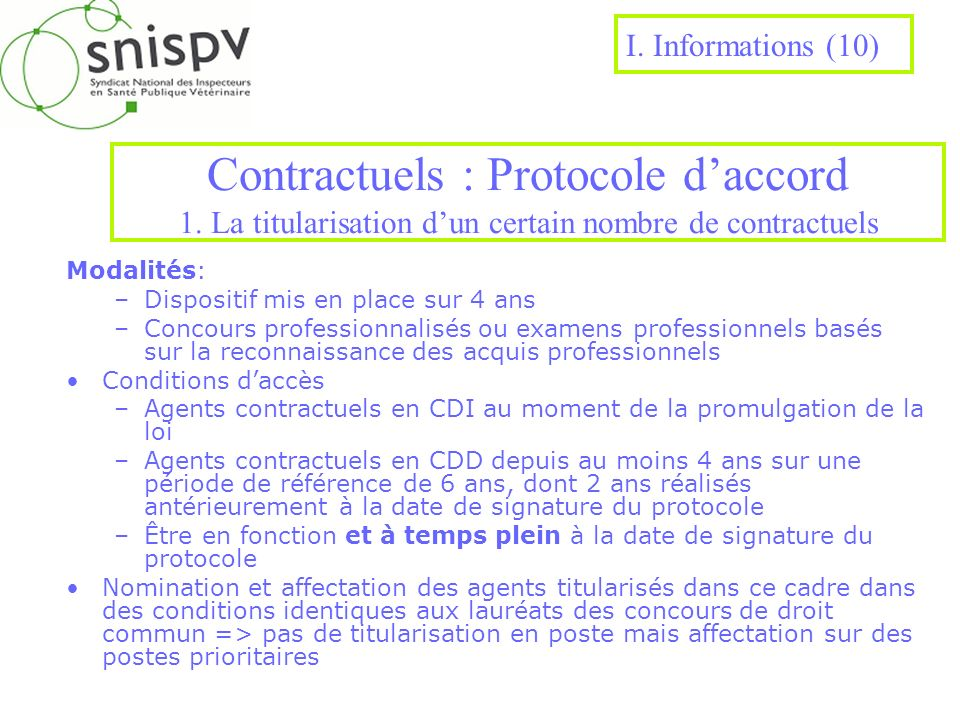 I. Informations (10) Contractuels : Protocole d'accord 1. La titularisation d'un certain nombre de contractuels.