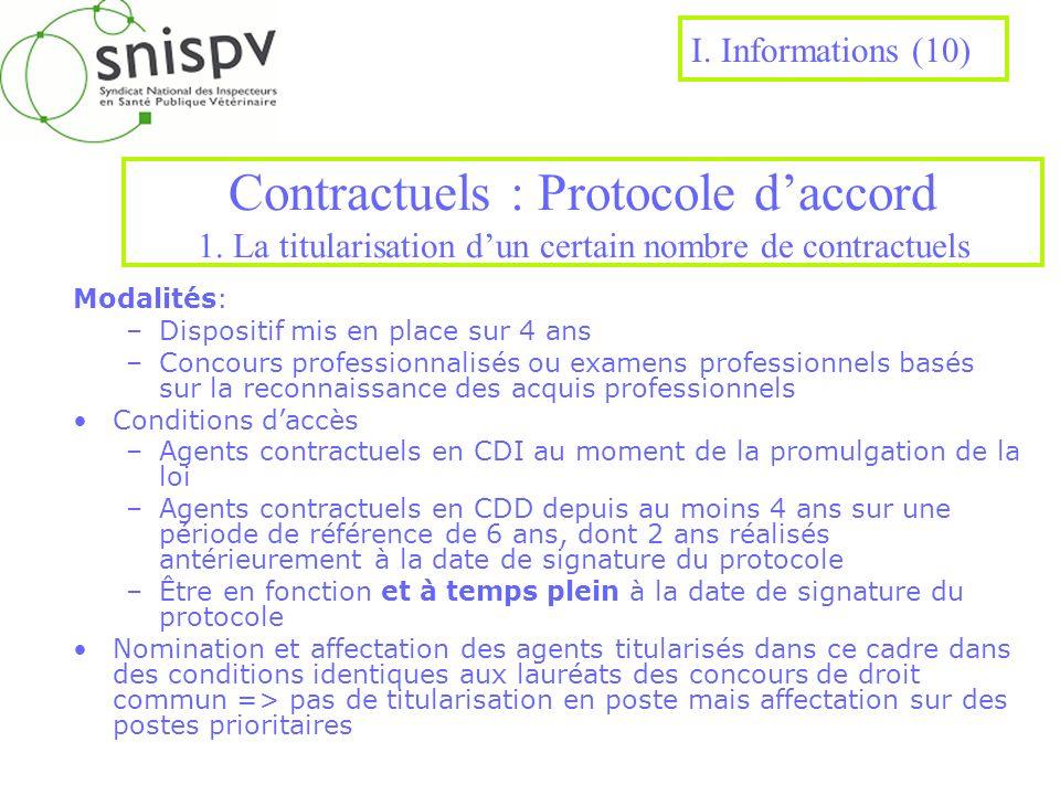I. Informations (10)Contractuels : Protocole d'accord 1. La titularisation d'un certain nombre de contractuels.