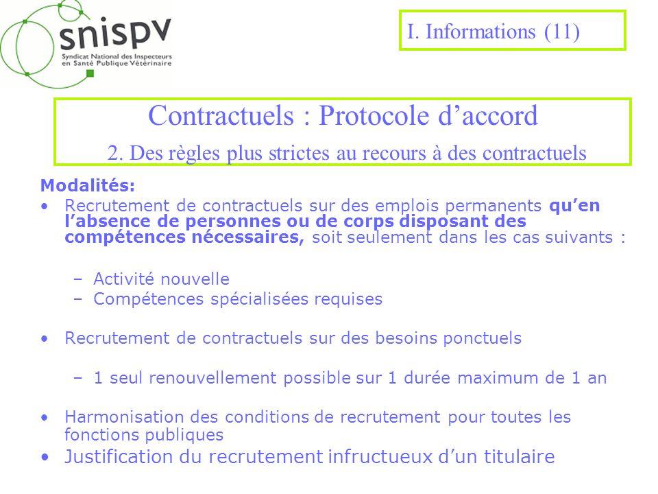 I. Informations (11) Contractuels : Protocole d'accord 2. Des règles plus strictes au recours à des contractuels.