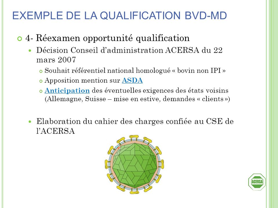 EXEMPLE DE LA QUALIFICATION BVD-MD