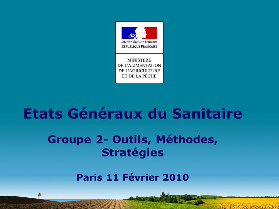 Etats Généraux du Sanitaire Groupe 2- Outils, Méthodes, Stratégies