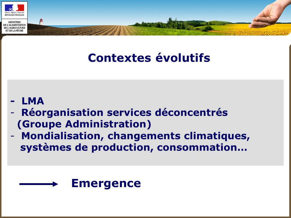 Contextes évolutifs Emergence - LMA