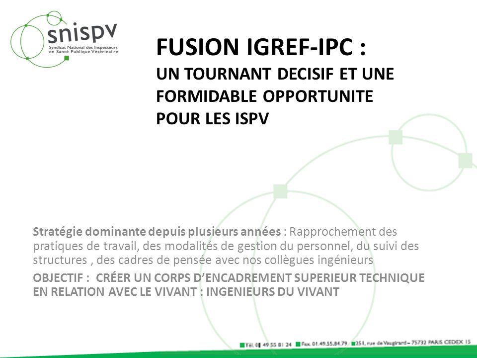 Fusion IGREF-IPC : Un tournant DECISIF ET UNE FORMIDABLE OPPORTUNITE POUR LES ISPV