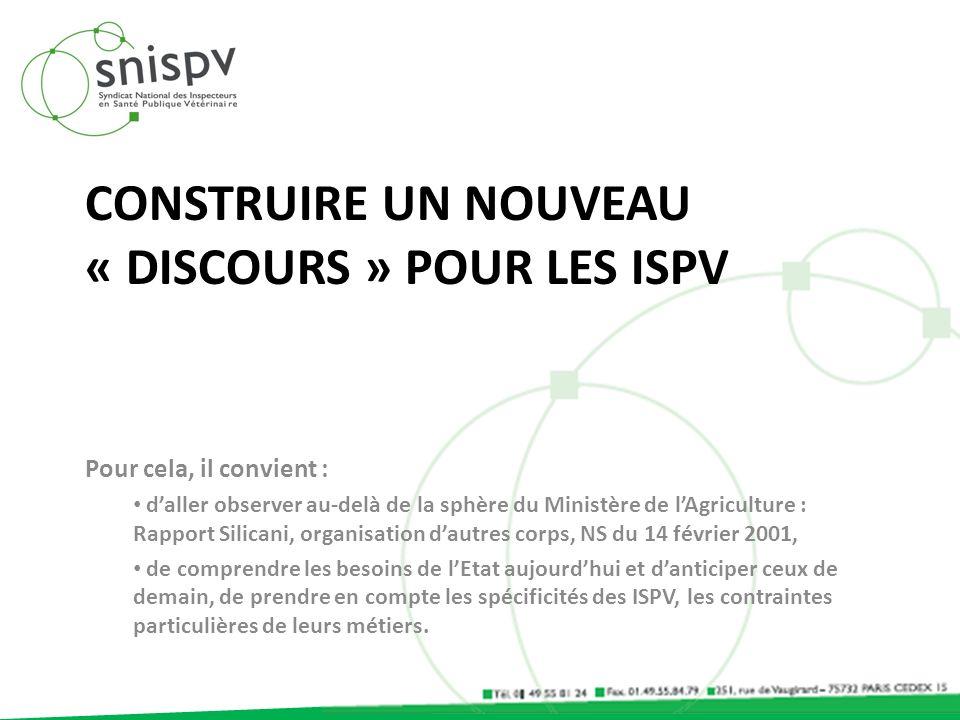 CONSTRUIRE Un Nouveau « Discours » pour les ISPV
