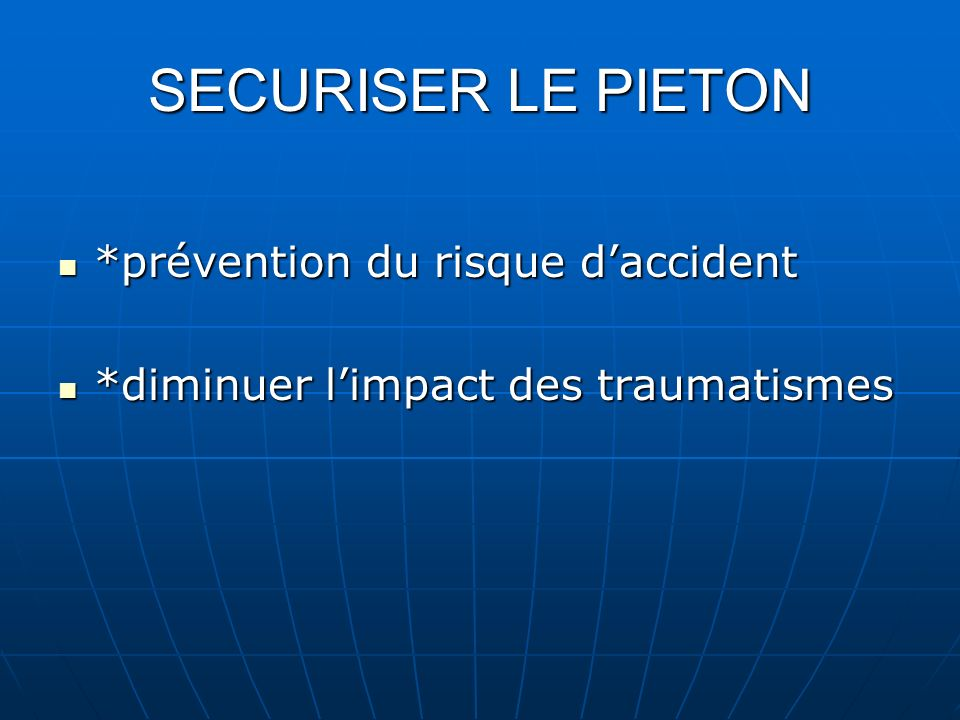 SECURISER LE PIETON *prévention du risque d'accident