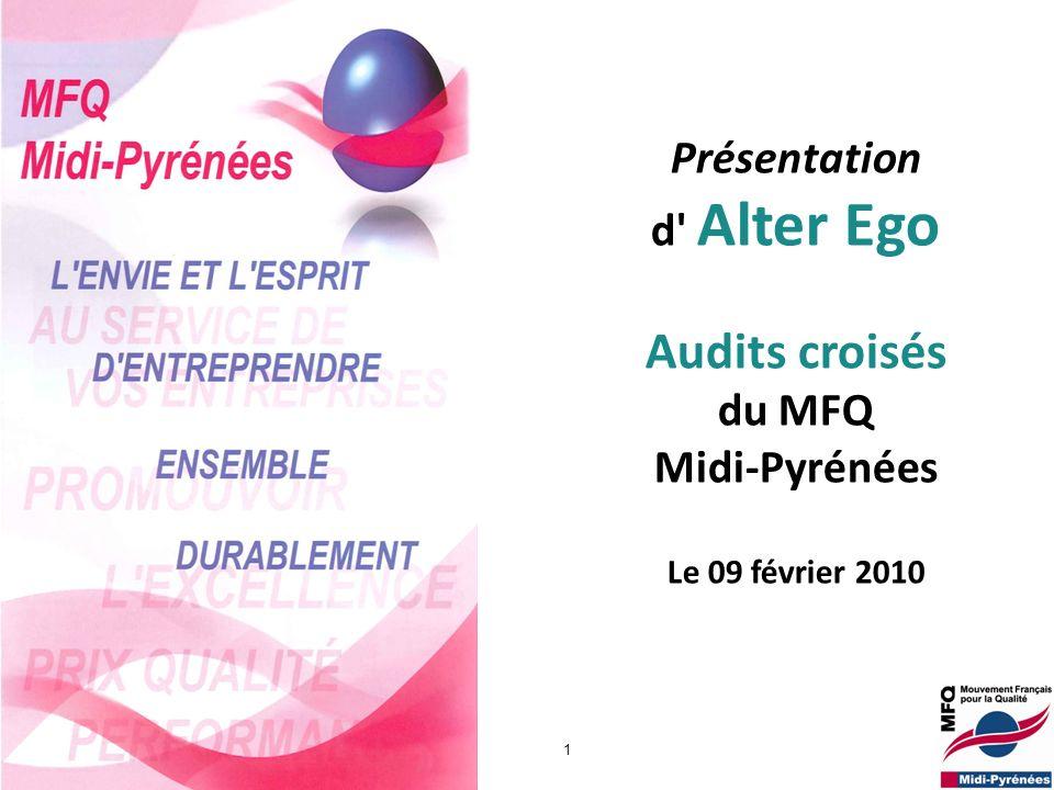 Audits croisés Présentation d Alter Ego du MFQ Midi-Pyrénées