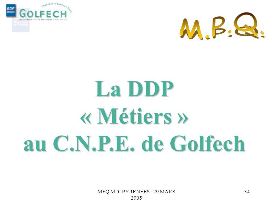 La DDP « Métiers » au C.N.P.E. de Golfech