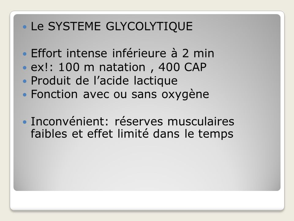 Le SYSTEME GLYCOLYTIQUE