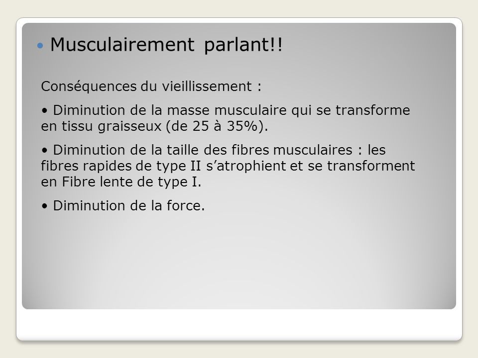 Musculairement parlant!!