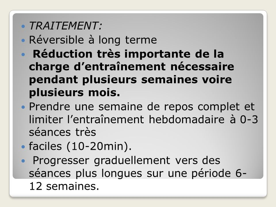 TRAITEMENT: Réversible à long terme.