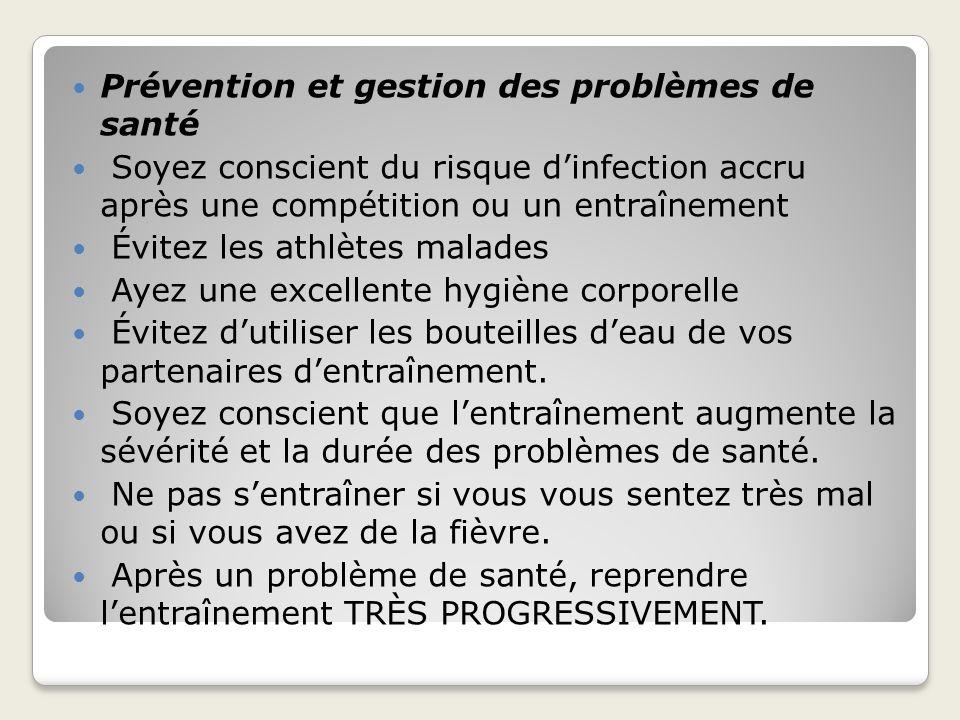 Prévention et gestion des problèmes de santé