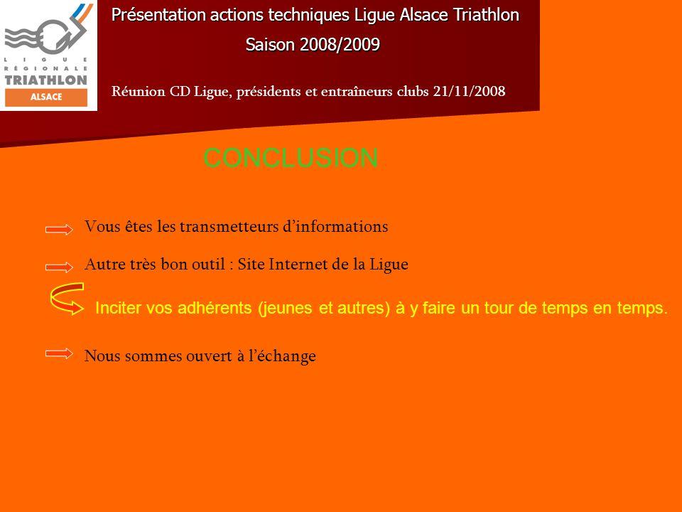 CONCLUSION Présentation actions techniques Ligue Alsace Triathlon