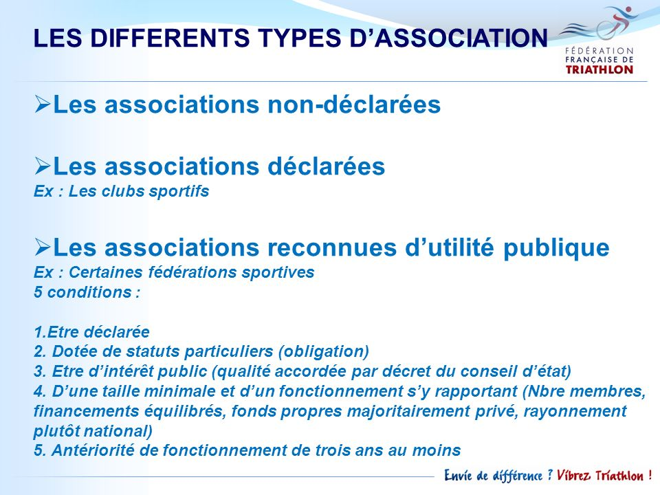 LES DIFFERENTS TYPES D'ASSOCIATION Les associations non-déclarées