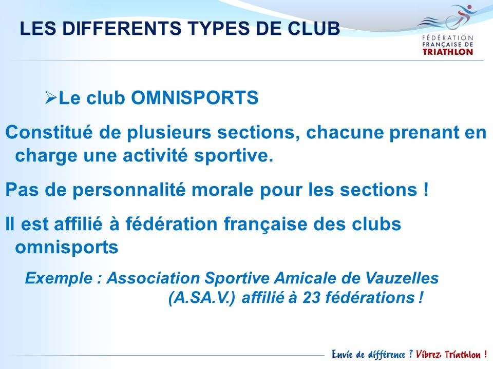 LES DIFFERENTS TYPES DE CLUB