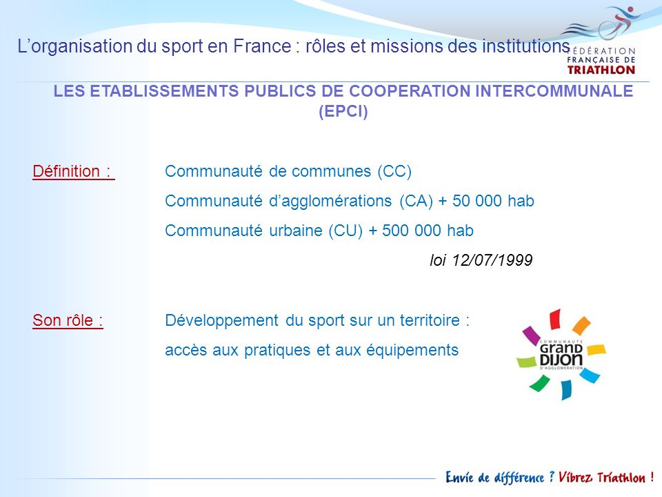 LES ETABLISSEMENTS PUBLICS DE COOPERATION INTERCOMMUNALE (EPCI)