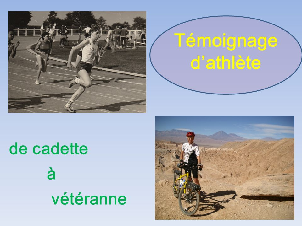 Témoignage d'athlète de cadette à vétéranne