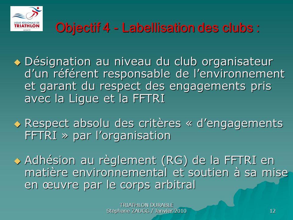 Objectif 4 - Labellisation des clubs :
