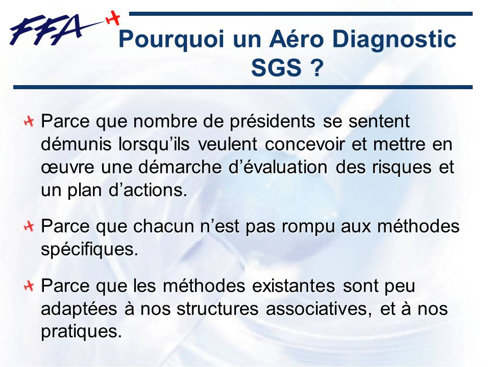 Pourquoi un Aéro Diagnostic SGS
