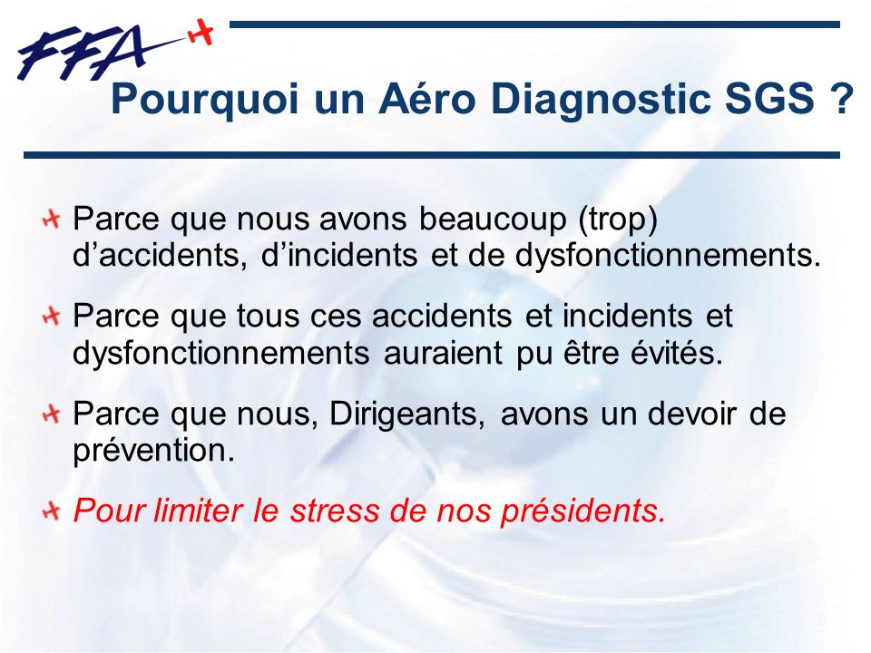 Pourquoi un Aéro Diagnostic SGS