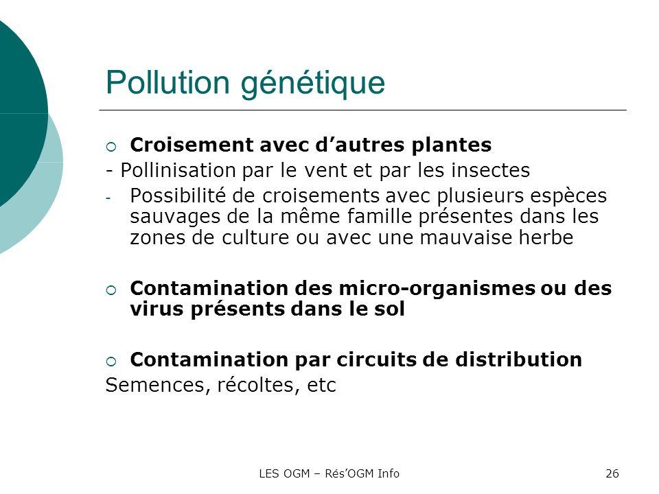Pollution génétique Croisement avec d'autres plantes