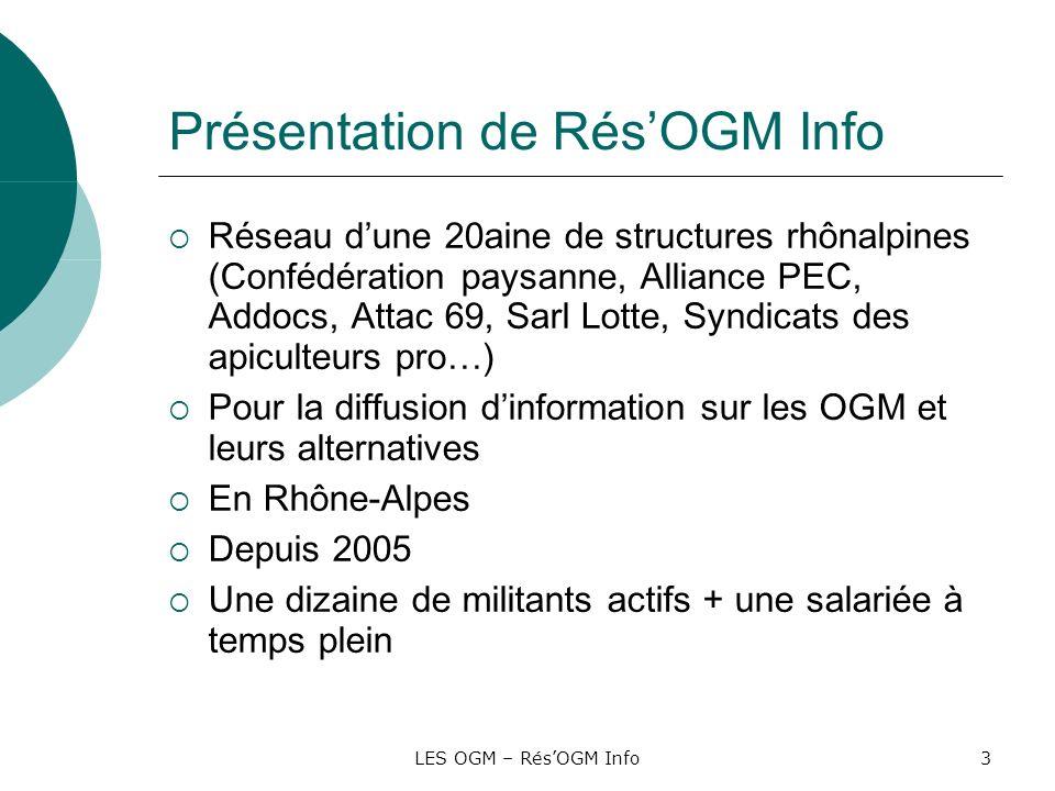 Présentation de Rés'OGM Info