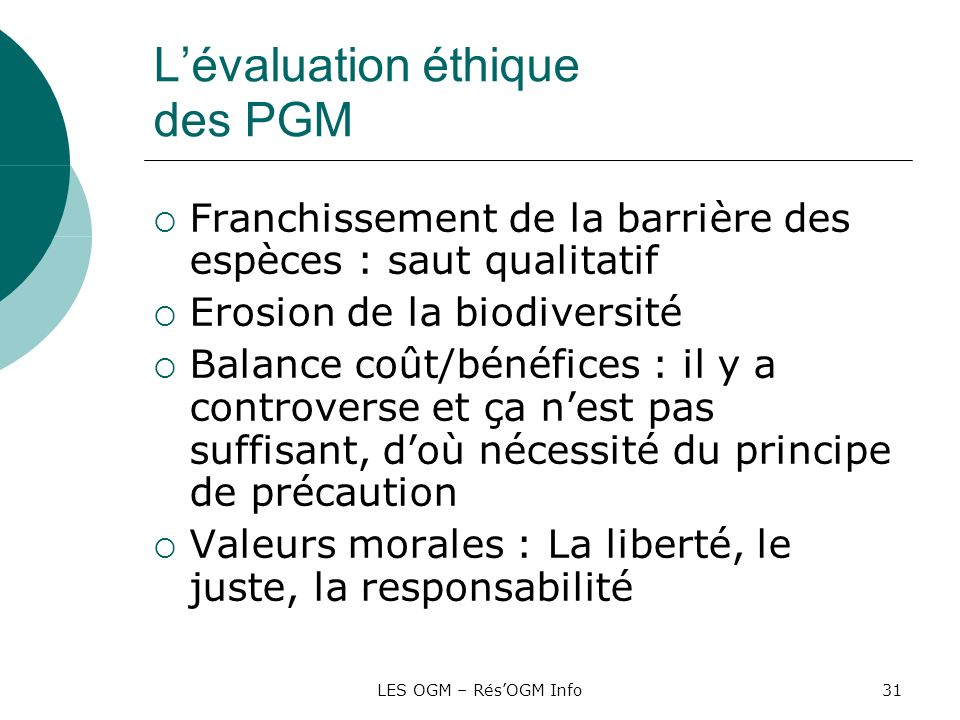 L'évaluation éthique des PGM