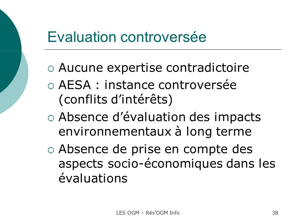 Evaluation controversée