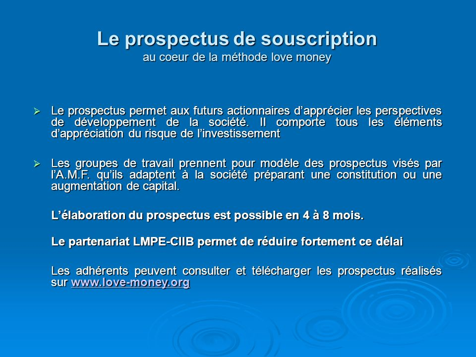 Le prospectus de souscription au coeur de la méthode love money