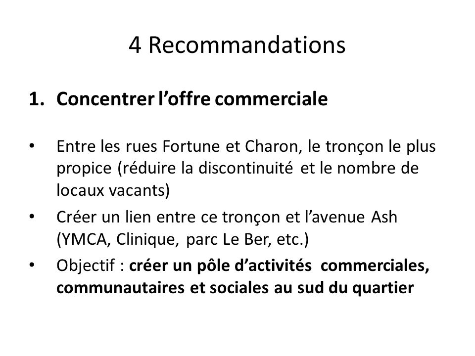 4 Recommandations Concentrer l'offre commerciale