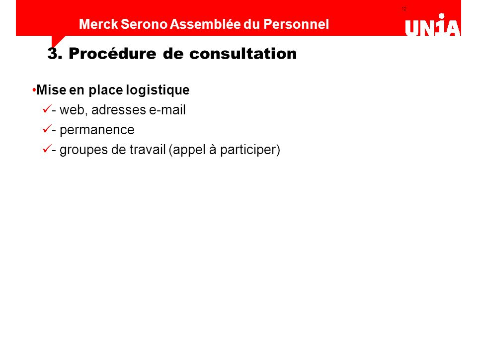 3. Procédure de consultation