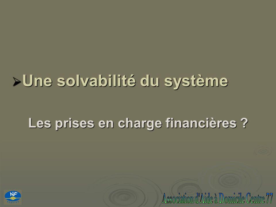 Une solvabilité du système
