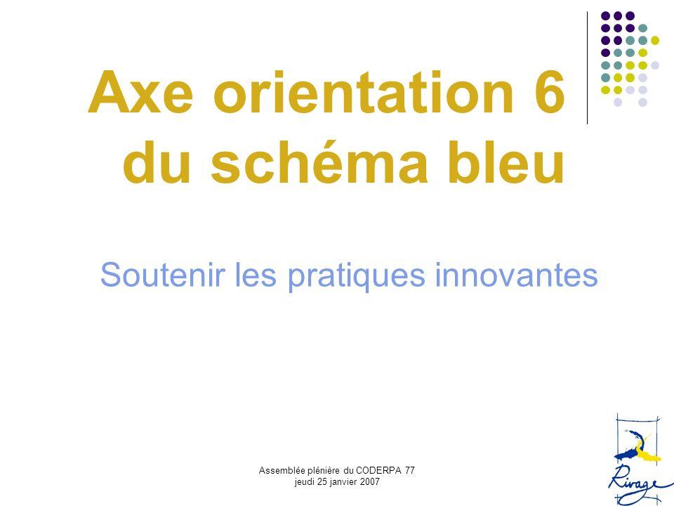 Axe orientation 6 du schéma bleu