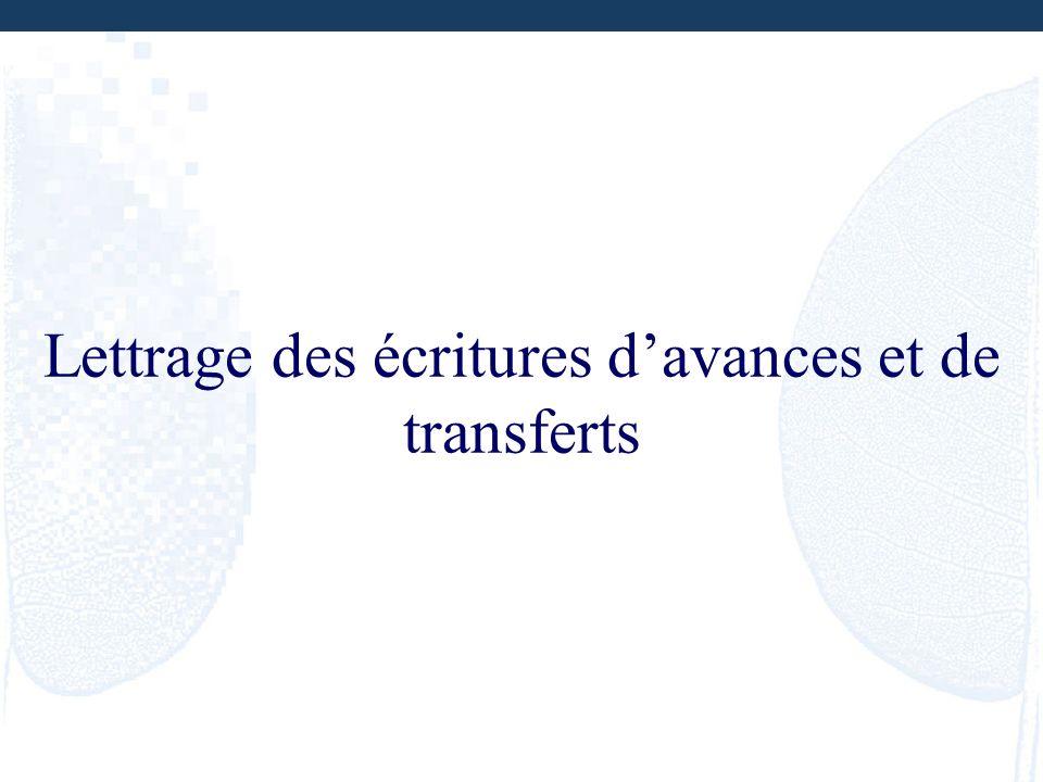 Lettrage des écritures d'avances et de transferts