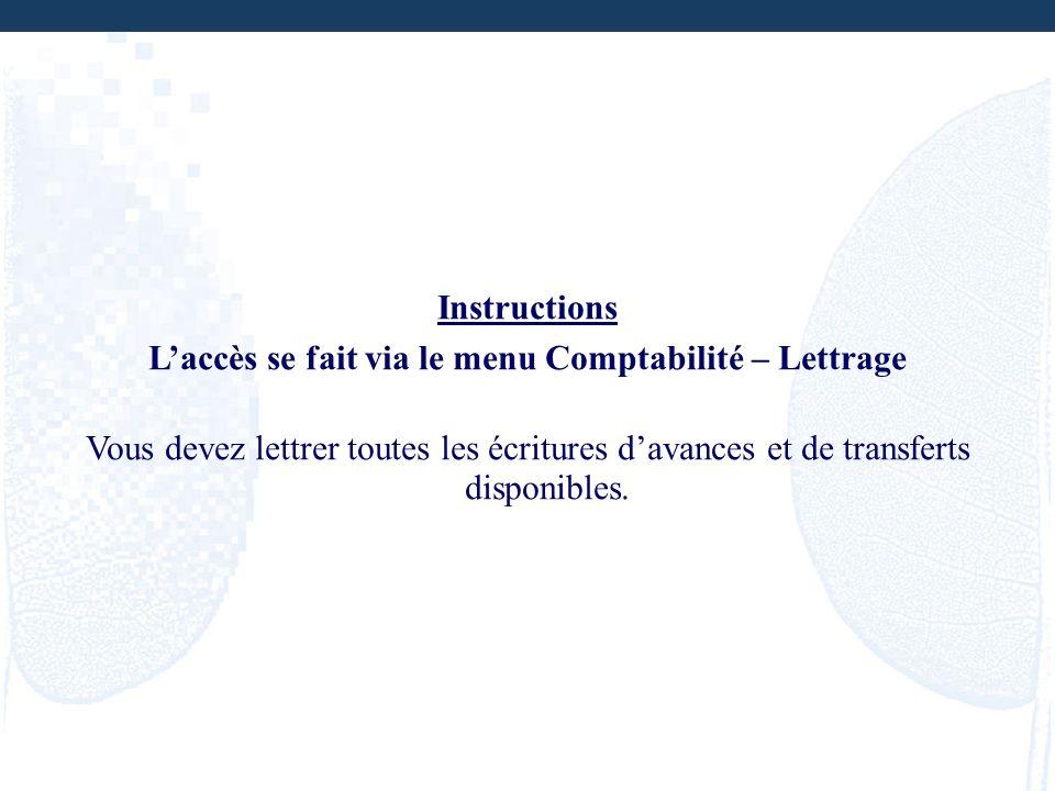 L'accès se fait via le menu Comptabilité – Lettrage