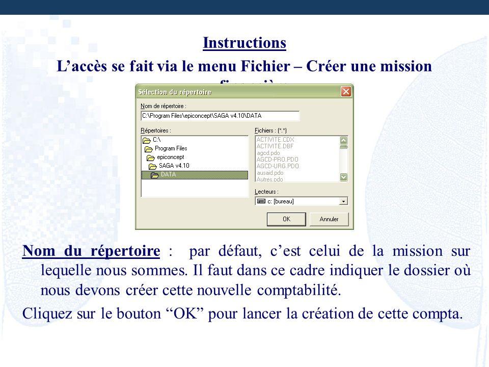 L'accès se fait via le menu Fichier – Créer une mission financière