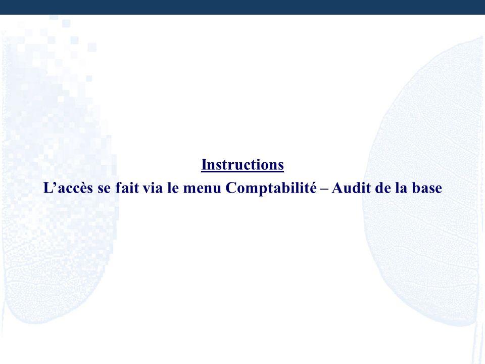 L'accès se fait via le menu Comptabilité – Audit de la base