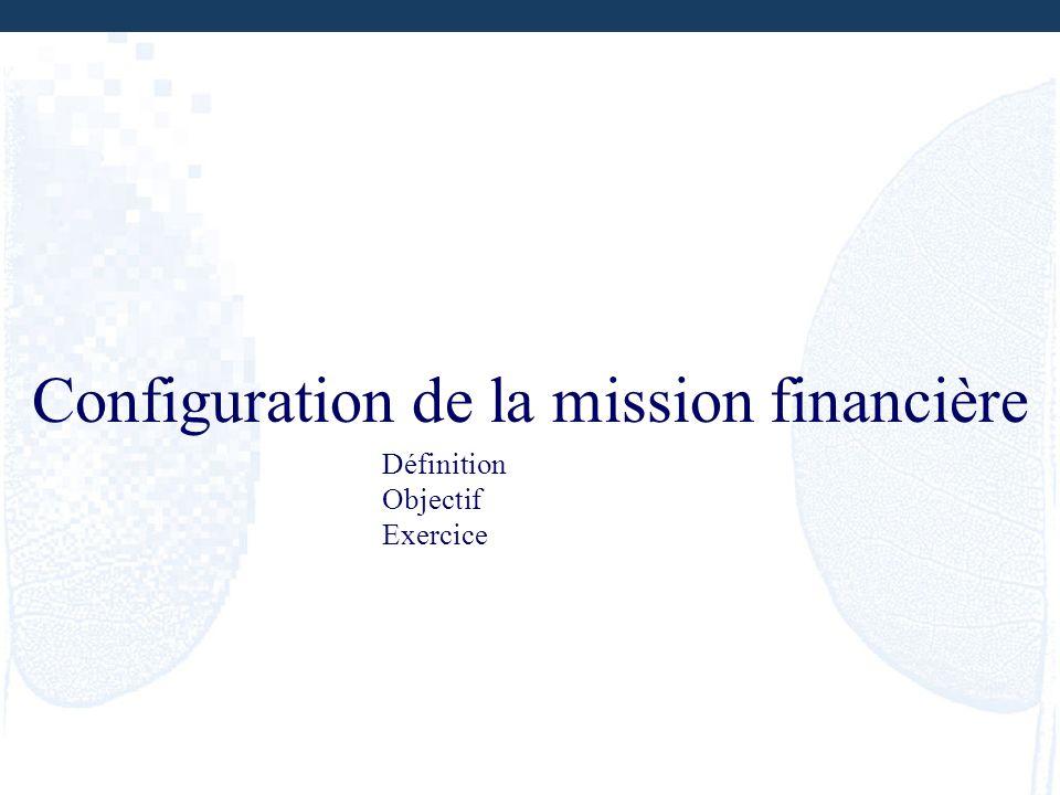 Configuration de la mission financière