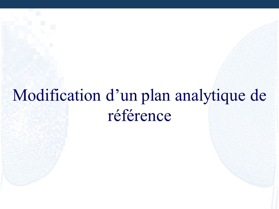 Modification d'un plan analytique de référence