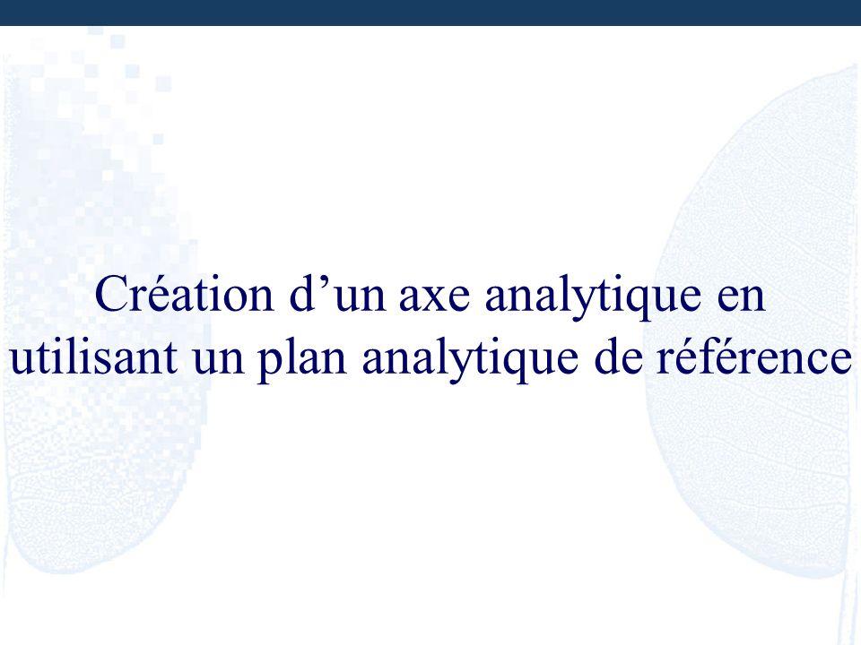 Création d'un axe analytique en utilisant un plan analytique de référence