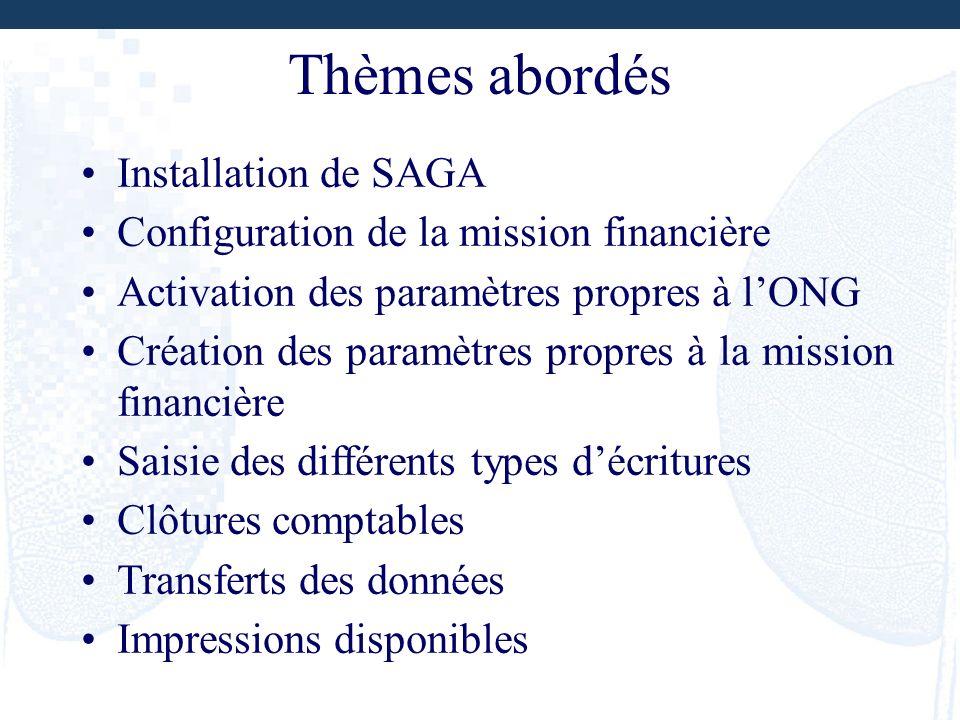 Thèmes abordés Installation de SAGA