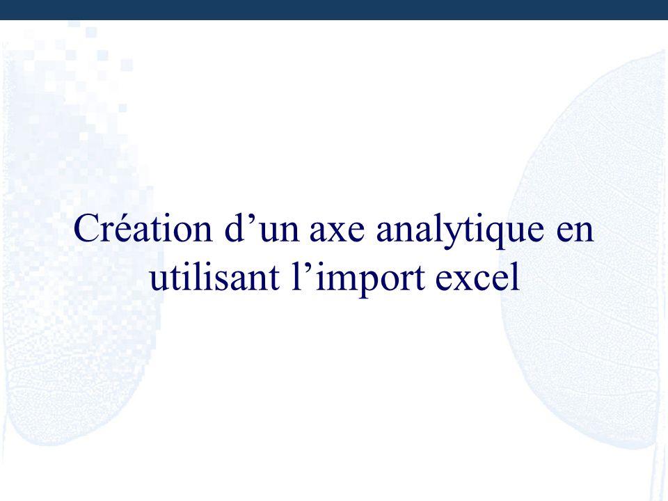 Création d'un axe analytique en utilisant l'import excel