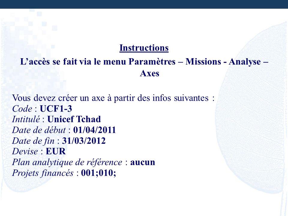 L'accès se fait via le menu Paramètres – Missions - Analyse – Axes