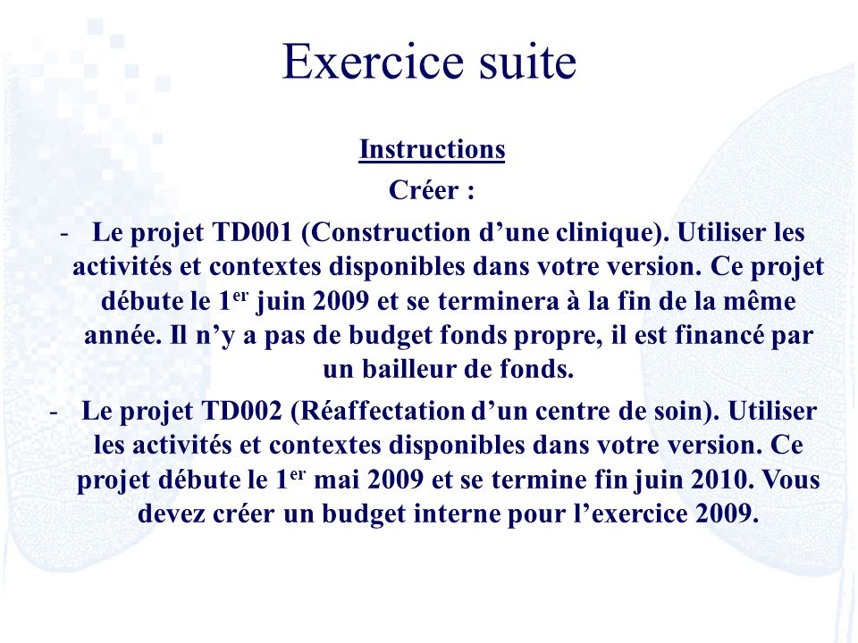 Exercice suite Instructions Créer :