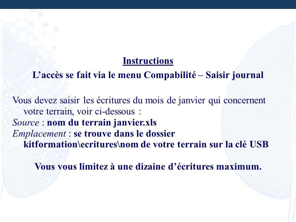 L'accès se fait via le menu Compabilité – Saisir journal