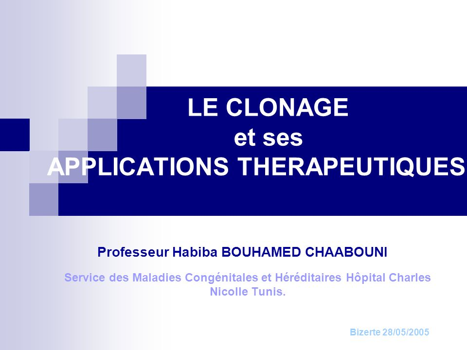 LE CLONAGE et ses APPLICATIONS THERAPEUTIQUES