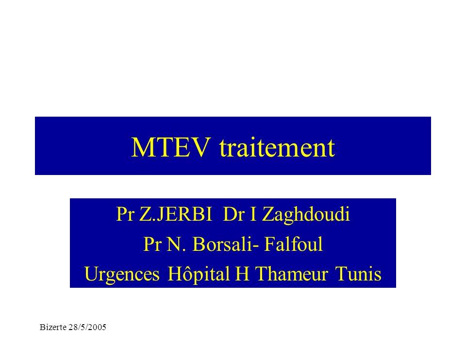 MTEV traitement Pr Z.JERBI Dr I Zaghdoudi Pr N. Borsali- Falfoul